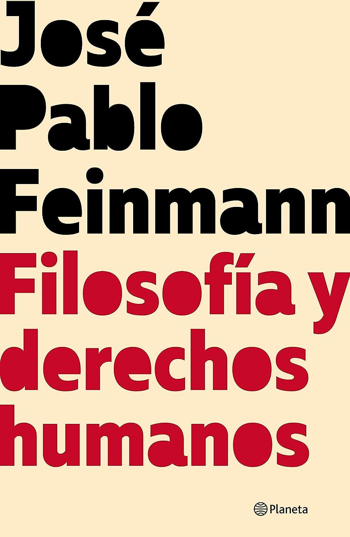 Filosofía y derechos humanos eBook: Feinmann, José Pablo: Amazon ...