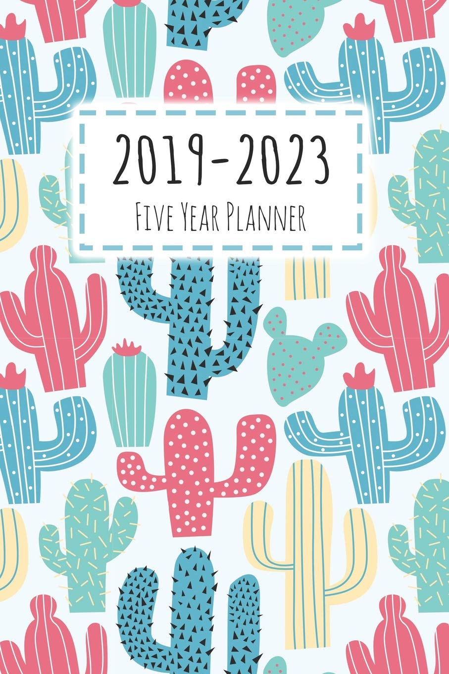 2019-2023 Five Year Planner: Monthly Schedule Organizer ...