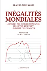 Inégalités mondiales (French Edition) Kindle Edition