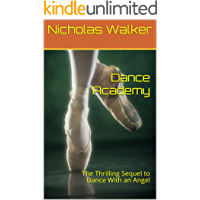 Dance Academy: The Thrilling Sequel to Dance With an Angel book cover