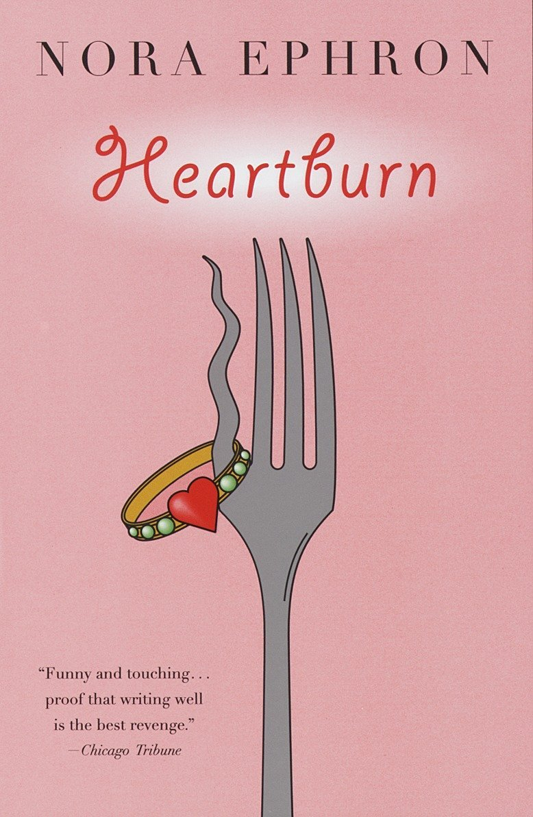 Heartburn by Nora Ephron Book Cover