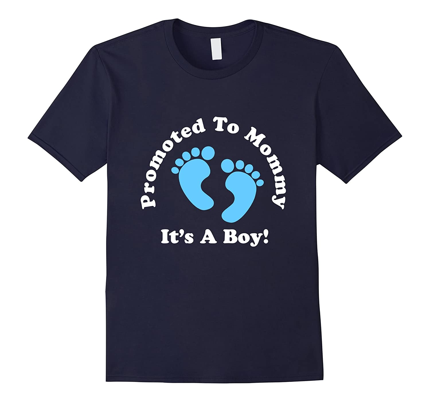 Promoted To Mommy Its A Boy Tshirt Expectant Mother Expect-Vaci