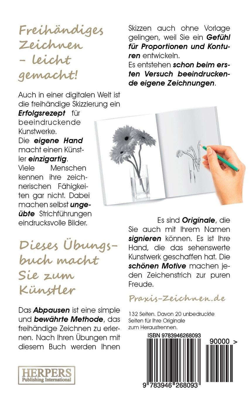 Praxis Zeichnen übungsbuch 14 Blumen Amazonde York P Herpers