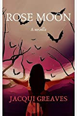 Rose Moon Kindle Edition