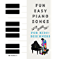 30 Fun and Easy Piano Songs for Kids and Beginners: Easy Piano Classics with Letters Above Notes for Right Hand, Left…