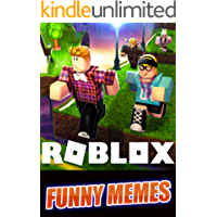Memes: Roblox Funny And Brand New Funny Memes For 2019: Roblox Memes & Mega Funnies