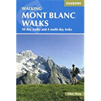Mont Blanc Walks: 50 day walks and 4 multi-day treks