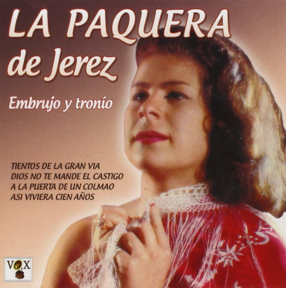 Embrujo Y Tronío: La Paquera De Jerez: Amazon.es: Música