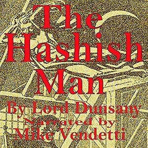 The Hashish Man Audiobook