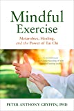 Mindful Exercise: Metarobics, Healing, and the