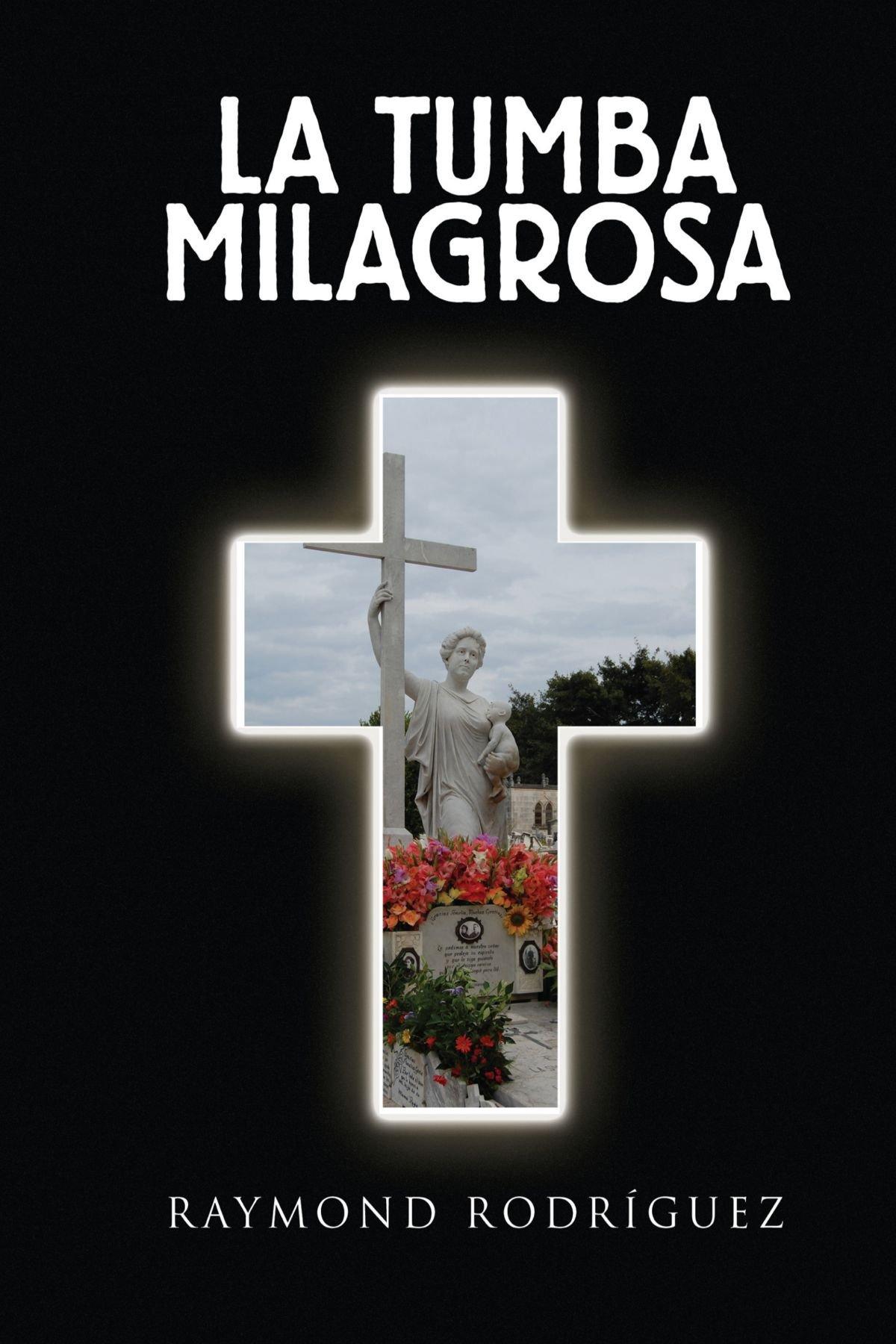 Download La Tumba  Milagrosa (Spanish Edition) pdf