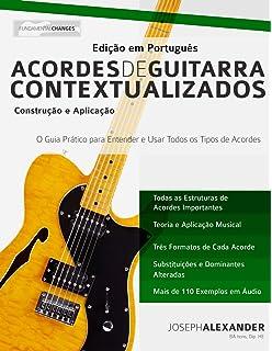 Acordes de Guitarra Contextualizados: Edição em Português (Portuguese Edition)