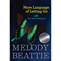 More Language of Letting Go: 366 New Daily Meditations (Hazelden Meditation Series) (English Edition)