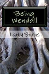 Being Wendall Kindle Edition