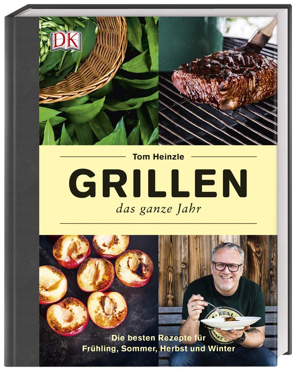 Grillen – Das Ganze Jahr  Die Besten Rezepte Für Frühling Sommer Herbst Und Winter