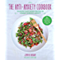 The Anti-Anxiety Cookbook: Calming Plant-Based Recipes to Combat Chronic Anxiety