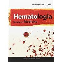 Hematología. Grado en medicina (Textos Docentes)