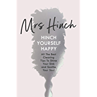 Hinch Yourself Happy: All The Best Cleaning Tips To Shine Your Sink And Soothe Your Soul (English Edition)