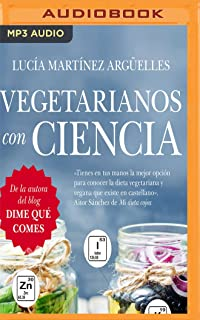 Vegetarianos con ciencia (Spanish Edition)