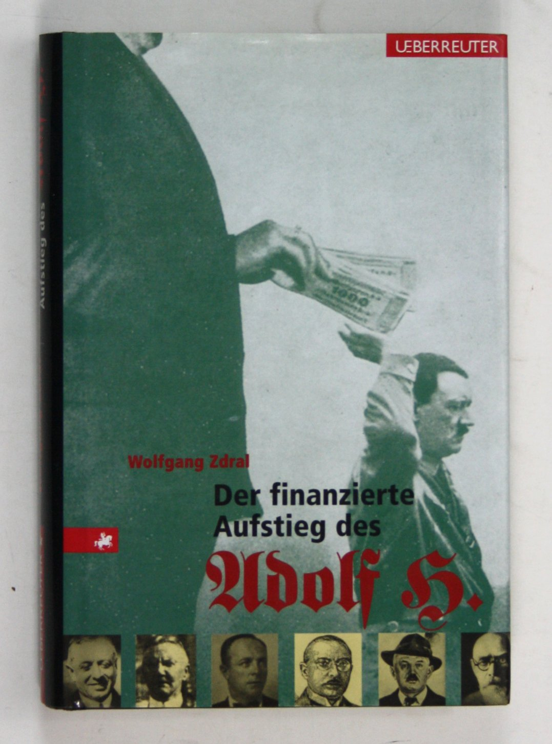 der-finanzierte-aufstieg-des-adolf-h