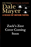 Zack's Zest: A SEALs of Honor World Novel (Heroes for Hire Book 24)