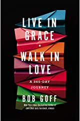 Live in Grace, Walk in Love: A 365-Day Journey Hardcover