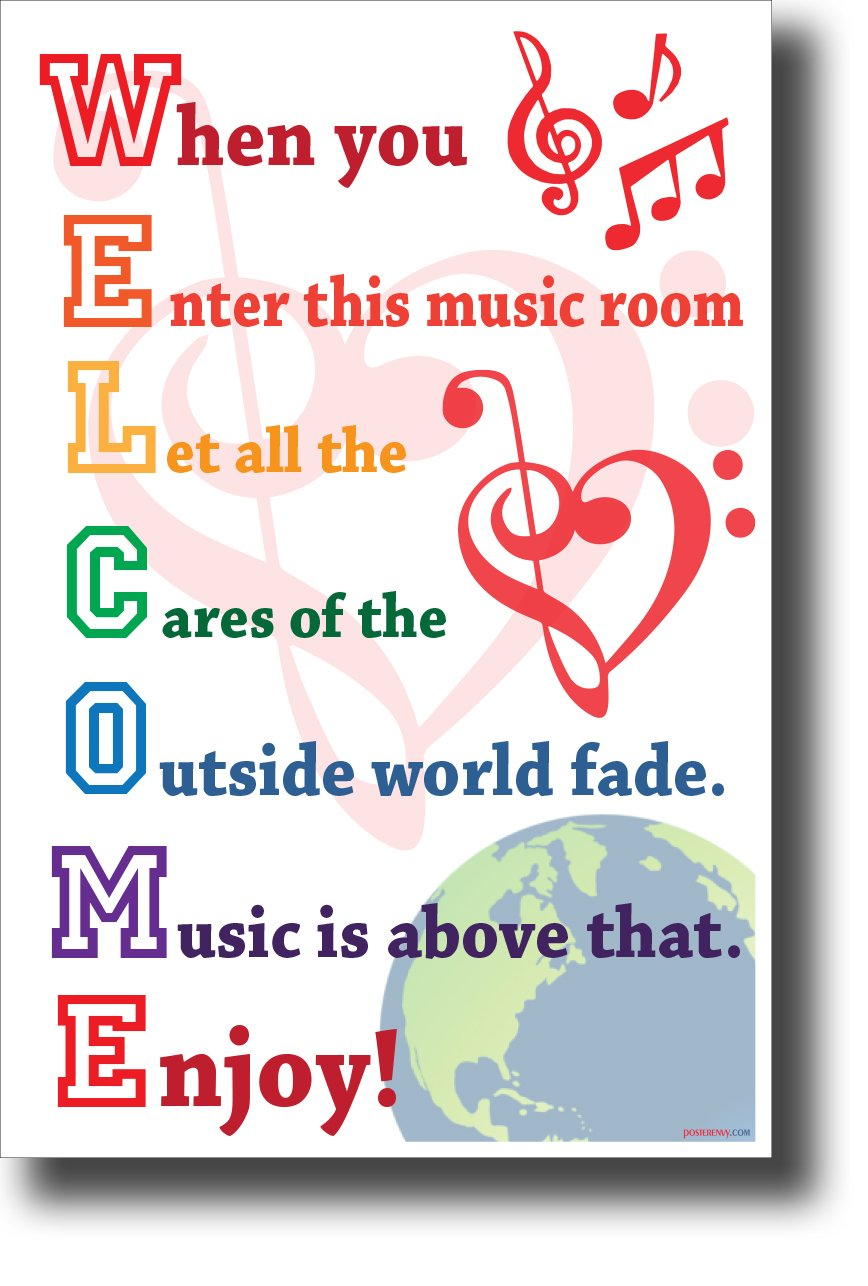Welcome - When You Enter This Music Room. New Music Classroom Poster (Color A)