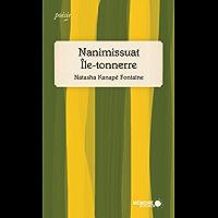 Nanimissuat Île-tonnerre: Finaliste Prix des libraires 2019 (French Edition)