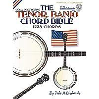 The Tenor Banjo Chord Bible: CGDA Standard 'Jazz' Tuning 1,728 Chords (FFHB05)