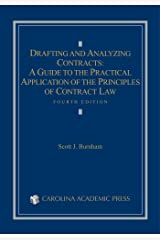 Drafting and Analyzing Contracts: A Guide to the Practical Application of the Principles of Contract Law, Fourth Edition Kindle Edition