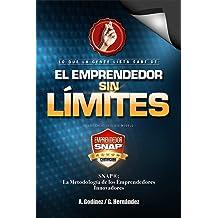 El Emprendedor SIN LÍMITES; Cómo ser EMPRENDEDOR INNOVADOR y destacarte entre los EMPRENDEDODORES normales,: Aquí sabrás como ser EMPRENDEDOR VISIONARIO . ...