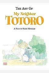 The Art of My Neighbor Totoro: A Film by Hayao Miyazaki Hardcover