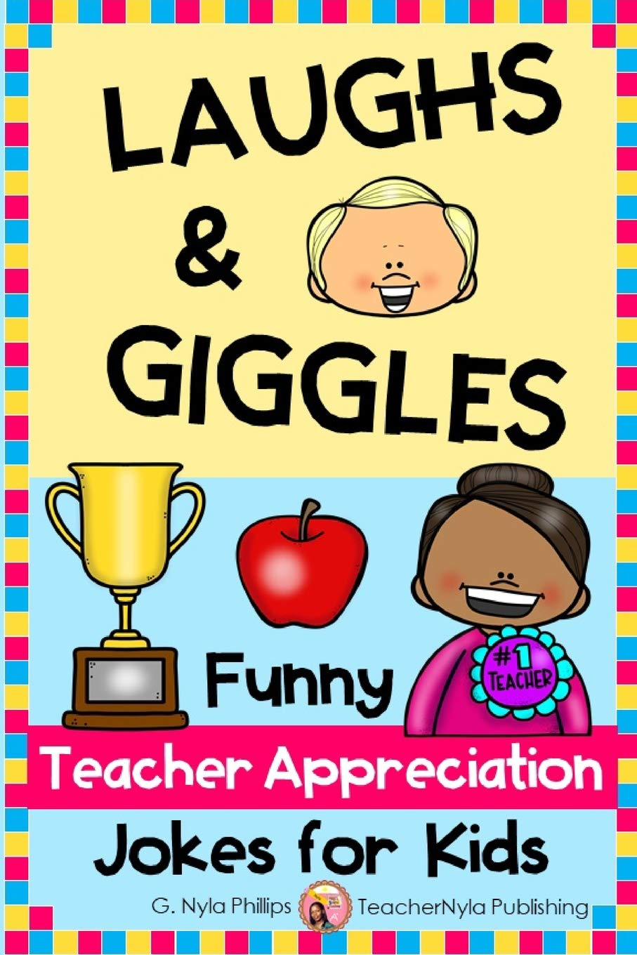 Laughs & Giggles: Funny Teacher Appreciation Jokes for Kids