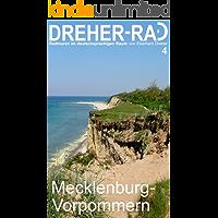 DREHER-RAD 4 Mecklenburg-Vorpommern:Natur und Kultur mit dem Fahrrad erleben - Radtouren im deutschsprachigen Raum.