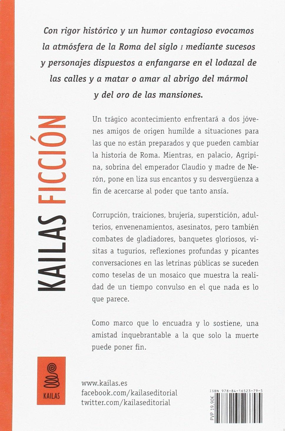 La caricia de la serpiente : la metamorfosis de Nerón, el emperador sin escrúpulos: Javier Gómez Molero: 9788416523795: Amazon.com: Books