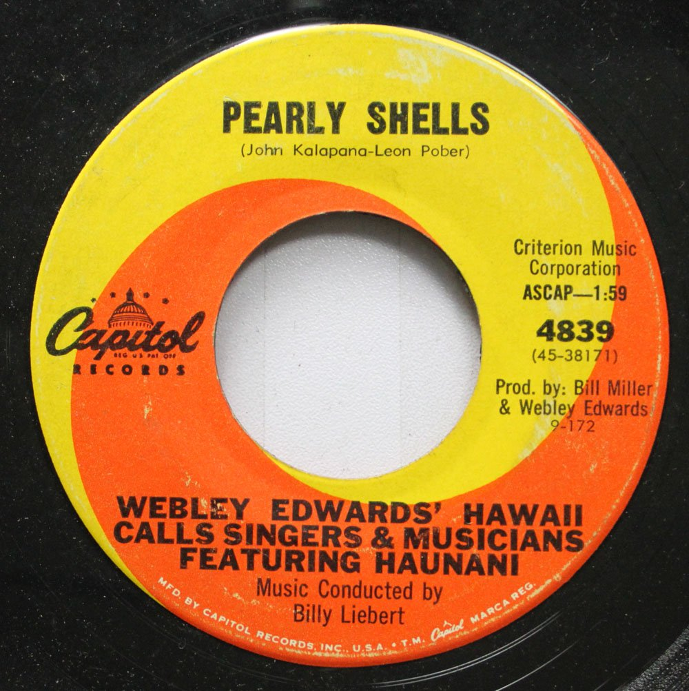Webley Edwards' Hawaii Calls Singers & Musicians Featuring Haunani 45 RPM Pearly Shells / Mutiny On The Bounty