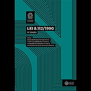 Lei 8.112/1990 (Legislação) (Portuguese Edition)
