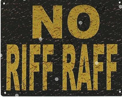 8 x 10in no Riff Raff – cartel de metal estilo rústico hombre cueva sala de