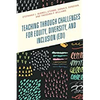 Teaching Through Challenges for Equity, Diversity, and Inclusion (Edi)