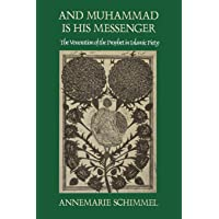 And Muhammad Is His Messenger: The Veneration of the Prophet in Islamic Piety