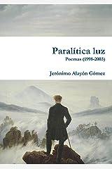 Paralìtica Luz (Spanish Edition) Paperback