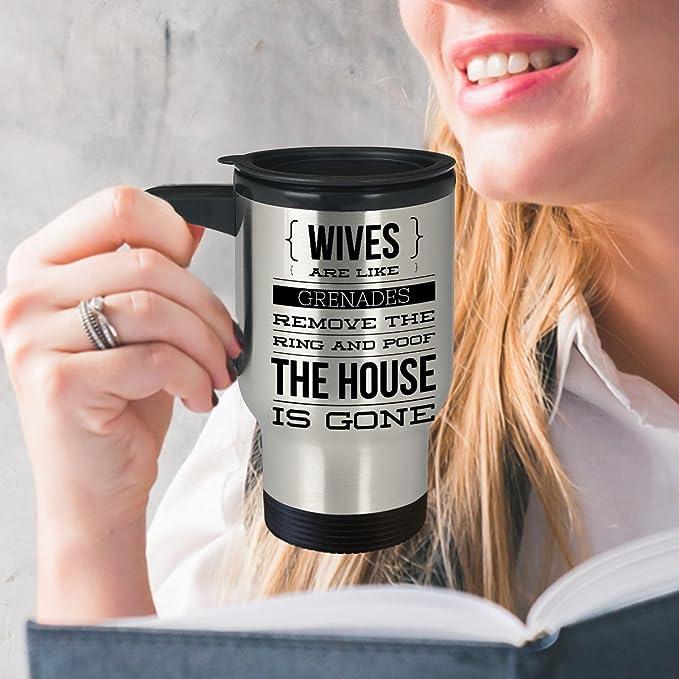 Amazon.com: Granada de mano taza de viaje – Esposas son como ...