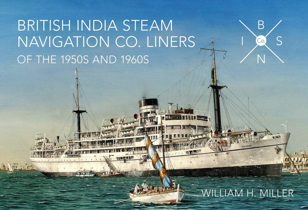 Read Online British India Steam Navigation Co. Liners of the 1950's and 1960's pdf