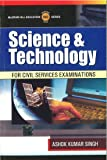 Science & Technology for Civil Services Examinations 1st Edition price comparison at Flipkart, Amazon, Crossword, Uread, Bookadda, Landmark, Homeshop18