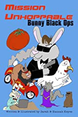 Mission Unhoppable: Bunny Black Ops Paperback