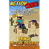 Action Comics: The Minecraft Adventures of Steve and Alex: Prince of the Desert – Part 1