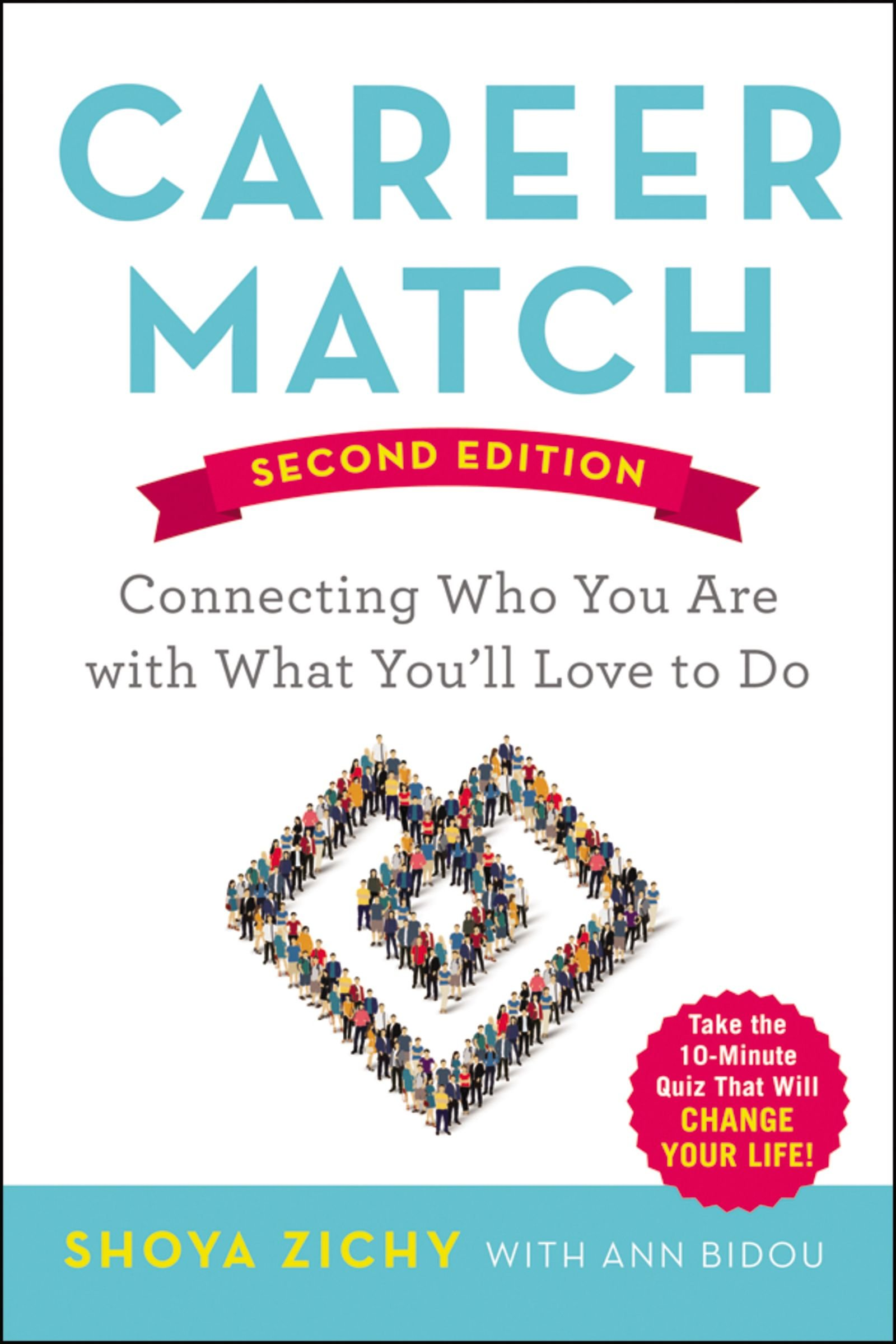 Career Match: Connecting Who You Are with What You'll Love to Do ebook