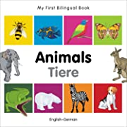 My First Bilingual Book–Animals (English–German)