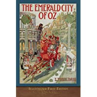 The Emerald City of Oz: Illustrated First Edition