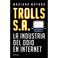 Trolls S.A (Spanish Edition)